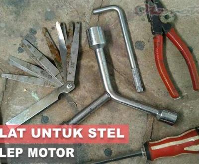 Alat Untuk Setel Klep Motor