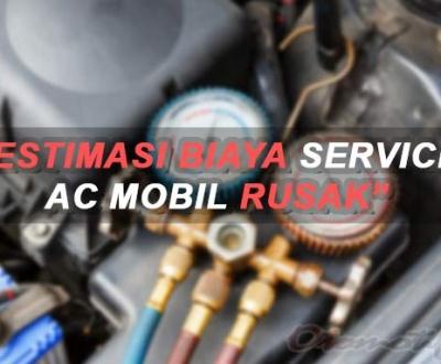 Biaya Service AC Mobil Rusak