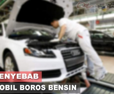Penyebab Mobil Boros Bensin
