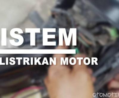 Sistem Kelistrikan Motor