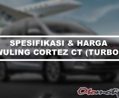 Spesifikasi dan Harga Wuling Cortez Turbo