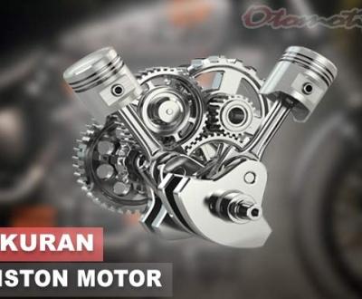 Ukuran Piston Motor